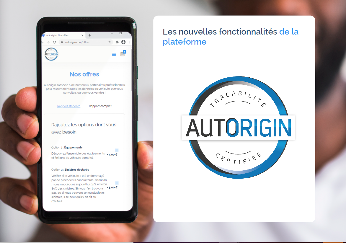 autorigin-enrichit-son-offre-et-reaffirme-son-expertise-sur-le-marche-des-rapports-dhistorique-de-vehicules-2